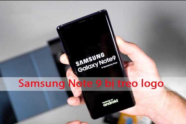 Smartphone Samsung Galaxy Note 9 treo logo sửa như nào?