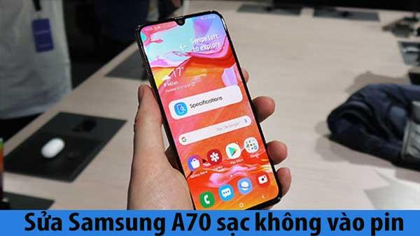 Sửa lỗi Samsung A70 sạc không vào pin