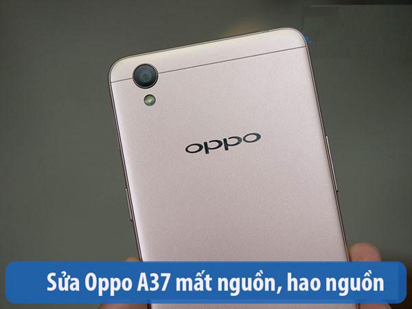 Oppo A37 mất nguồn chập chờn cách khắc phục triệt để như nào?