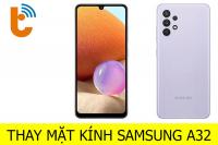 Thay mặt kính Samsung Galaxy A32