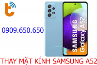 Thay mặt kính Samsung Galaxy A52