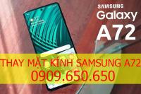 Thay mặt kính Samsung Galaxy A72