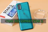Thay pin Vsmart Star 5