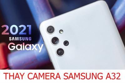 Thay camera trước, camera sau Samsung Galaxy A32