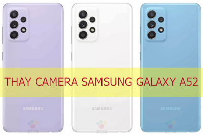 Thay camera Samsung Galaxy A52, A52s