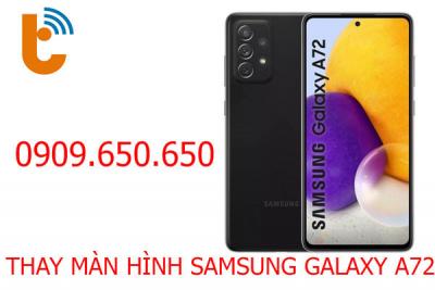 Thay màn hình Samsung Galaxy A72