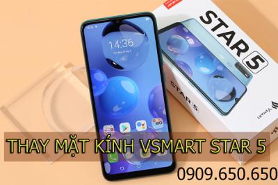 Thay mặt kính Vsmart Star 5