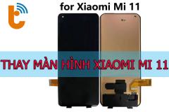 Thay màn hình Xiaomi Mi 11, Mi 11 Lite