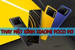 Thay mặt kính Xiaomi Poco M3