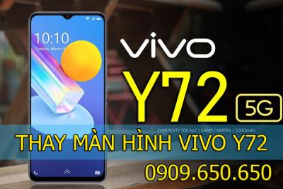 Thay màn hình Vivo Y72