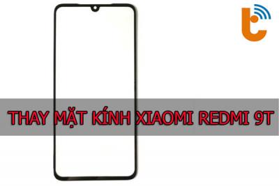 Thay mặt kính Xiaomi Redmi 9T