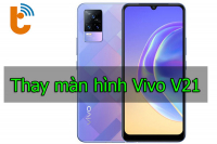 Thay màn hình Vivo V21
