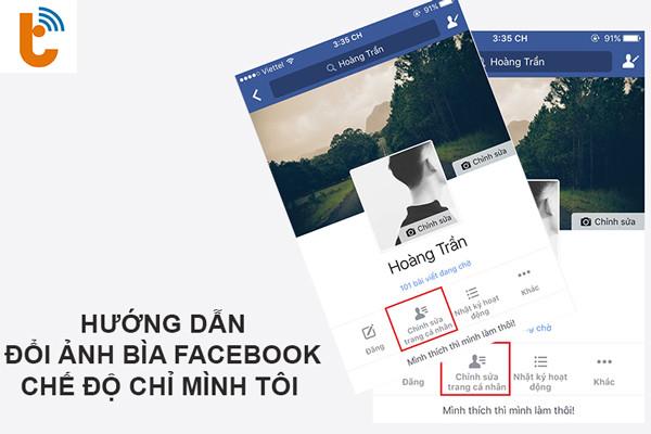 Cách ẩn ảnh bìa trên Facebook bằng điện thoại và máy tính - Làm sao để đặt ảnh bìa trên Facebook ở chế độ chỉ mình tôi?