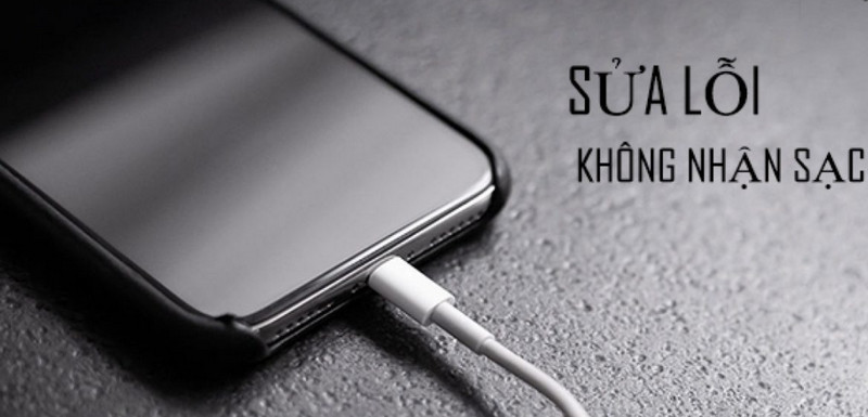 Lý do sạc iPhone lúc nhận lúc không? Hướng dẫn cách khắc phục