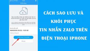 Cách sao lưu và khôi phục tin nhắn Zalo trên điện thoại iPhone