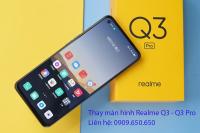 Thay màn hình Realme Q3, Q3 Pro