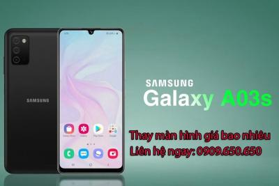 Thay màn hình Samsung Galaxy A03s