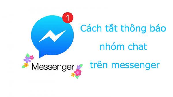 Cách tắt thông báo nhóm chat Messenger trên Facebook