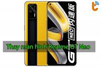 Thay màn hình Realme GT Neo