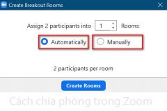 Hướng dẫn sử dụng tính năng Breakout Room: chia phòng thành nhóm nhỏ trên ứng dụng Zoom Meeting