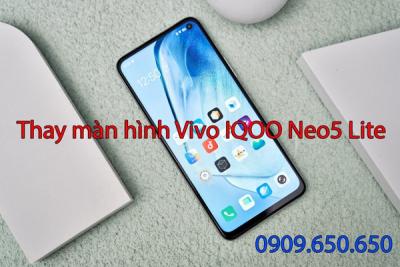 Thay màn hình Vivo IQOO Neo5 Lite