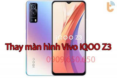 Thay màn hình Vivo IQOO Z3