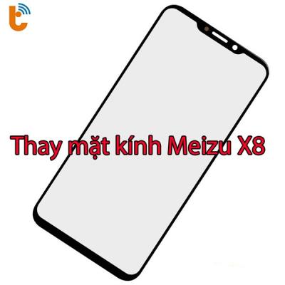 Thay mặt kính Meizu X8