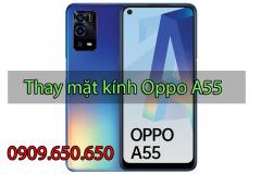Thay mặt kính Oppo A55