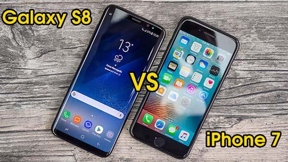 Nên mua Samsung S8 hay iPhone 7?